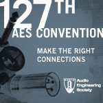 AES 127th Convention - New York, NY, USA