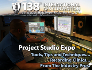 138th Audio Engineering Society Convention in Warsaw to Feature Project Studio Expo Presentations