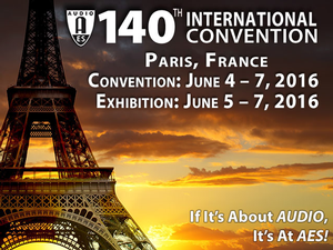 AES Offers Wide Range of Technical Tours at Its 140th International Convention In Paris