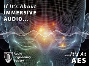 Immersive Audio Track Takes 140th International AES Convention in Paris Fully Dimensional