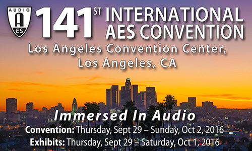 AES 141st Convention - Los Angeles - September 29-October 2, 2016