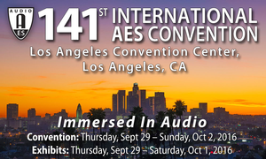 Audio Engineering Society Opens Early Registration and Housing Options for AES Los Angeles, September 29 – October 2