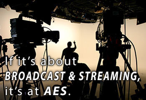 AES to Offer Wide Range of Broadcast and Streaming Media Track Events at Its 141st International Convention in Los Angeles