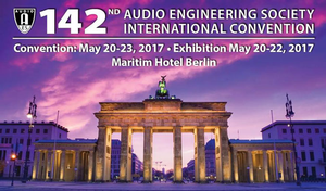 AES Berlin Convention Advance Registration Ends Tomorrow – May 17! Free Exhibits-Plus Badges Still Available