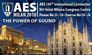 AES Milan Convention Announces Best Paper Awards, to Be Presented During Opening Ceremonies