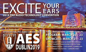 AES Dublin Advance Registration Ends Today, March 18