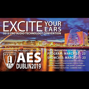 Advance Registration Extended Through Monday, March 18 for AES Dublin