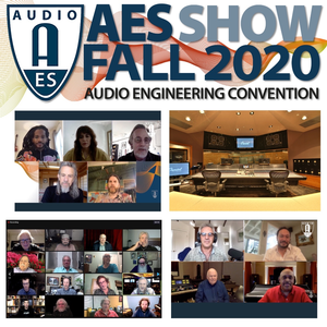 AES Reveals Behind-the-Scenes, All-Star Industry Talent, Letting Worldwide Audience Listen, Learn and Connect at AES Show 2020