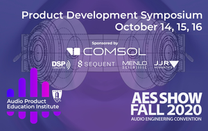 Audio Engineering Month Events to Feature AES's APEI Product Development Symposium October 14 – 16