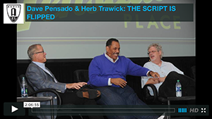 Dave Pensado & Herb Trawick: THE SCRIPT IS FLIPPED