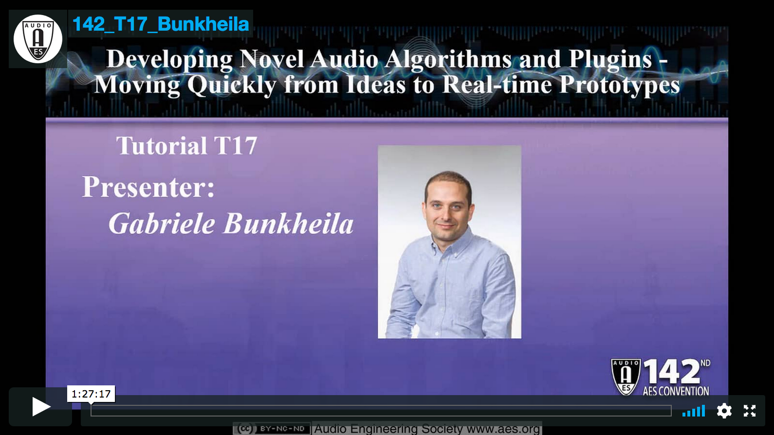 Gabriele Bunkheila: Developing Novel Audio Algorithms and Plugins - Moving Quickly from Ideas to Real-time Prototypes