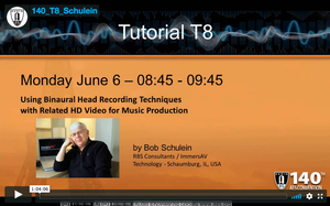 Bob Schulein: Using Binaural Head Recording Techniques with Related HD Video for Music Production