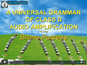 Bruno Putzeys: A Universal Grammar of Class D Audio Amplification