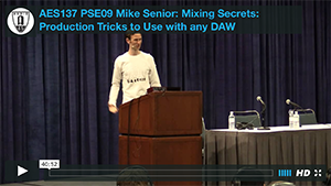 Mike Senior: Mixing Secrets: Production Tricks to Use with any DAW
