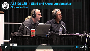 Bernie Broderick: Shed and Arena Loudspeaker Optimization: Pulling Big Shows Together