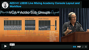 Robert Scovill: Live Mixing Academy - Console Layout & Workflow