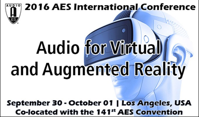 AES Conference on Audio for Virtual and Augmented Reality Announces Program Details