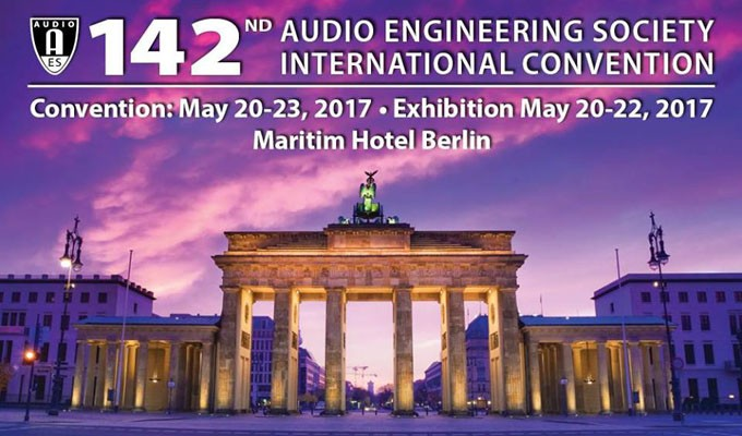 AES Berlin Convention Advance Registration Ends May 17 — Register Now for Free Exhibits-Plus Badge or to Get Best Pricing on All Access Admission