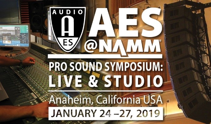 The AES@NAMM Pro Sound Symposium: Live & Studio takes place January 24 — 27 during the 2019 NAMM Show.