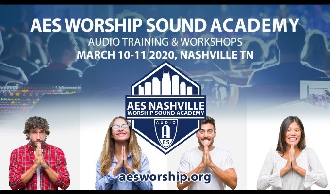 Registration Opens for the New AES Worship Sound Academy, Set for Nashville, March 10 – 11, 2020