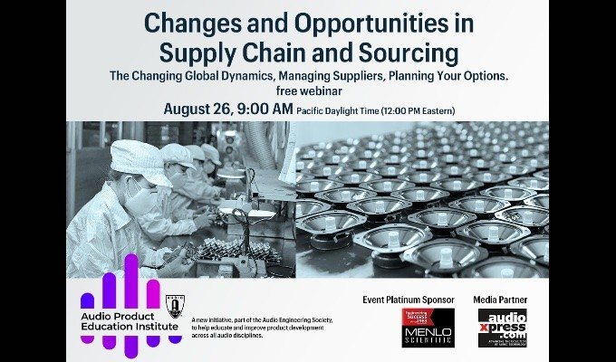 Audio Product Education Institute to Hold Supply Chain and Sourcing Introductory Webinar