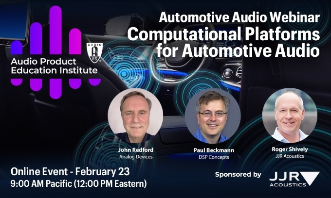 The second AES APEI Automotive Audio Webinar, Computational Platforms for Automotive Audio, will explore audio processing requirements and performance workloads in automotive audio, Tuesday, February 23, at 12:00pm EST.
