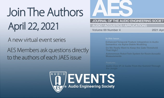 "AES ""Join the Authors"" Event Series to Give Access to AES Journal Authors and Experts"