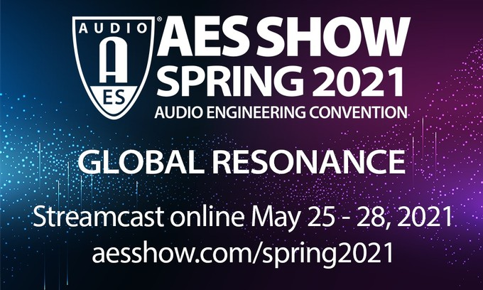 AES Show Spring 2021 Convention Early Bird Registration Discounts End Monday, April 26