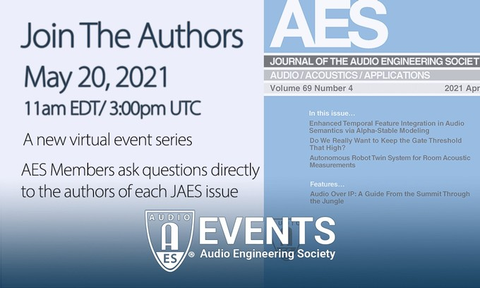 """The Audio Engineering Society Invites You to """"Ask the Authors"""" in Next AES Journal Q&A Event on May 20"""