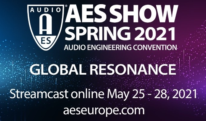 """AES Show Spring 2021 Convention Celebrates """"Global Resonance"""" May 25 — 28"""