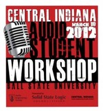 Central Indiana Audio Student Workshop 2012