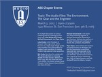"AES Ex'pression College Chapter Presents:  ""The Audio-Files:  The Environment, The Gear and the Engineer"", 3rd March 2012"