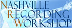 Nashville Recording Workshop + Expo