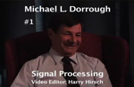Oral History DVD: Michael L. Dorrough