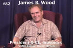 Oral History DVD: James B. Wood