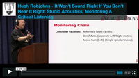 Hugh Robjohns - It Won't Sound Right If You Don't Hear It Right: Studio Acoustics, Monitoring & Critical Listening
