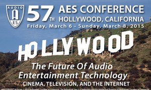 The Audio Engineering Society's 57th International Conference Leads the Industry into the Era of Immersive Sound