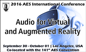 Top Industry Experts Slated for AES Conference on Audio for Virtual and Augmented Reality