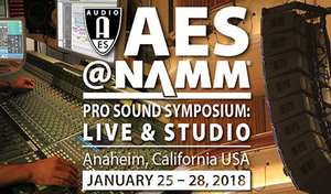 AES@NAMM Pro Sound Symposium Announces Innovative Education Program