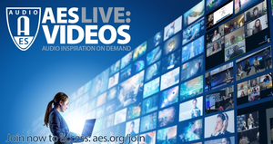 """Audio Engineering Society Debuts New """"AES Live: Videos"""" Streaming Media Portal"""