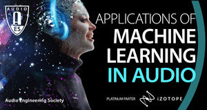 Featured Presenters Announced for AES Symposium on Applications in Machine Learning in Audio