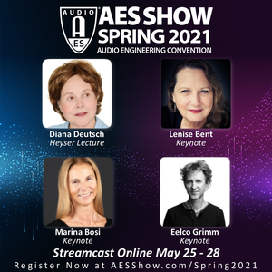 AES Show 150th International Convention Heyser Lecture and Keynote Presenters Announced