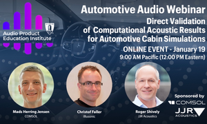 """AES Audio Product Education Institute Automotive Audio Webinar """"Direct Validation of Computational Acoustic Results for Automotive Cabin Simulations"""" to Take Place January 19, 2021"""