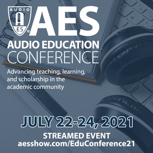 AES Audio Education Conference Early Bird Registration Ends June 1